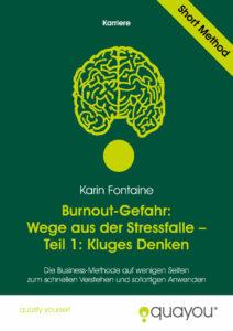 Burnout Gefahr - Wege aus der Stressfalle